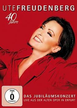 Am 18. Mai 2012 feierte Ute Freudenberg mit einer Gala in der Alten Oper in Erfurt ihr 40-jähriges Bühnenjubiläum