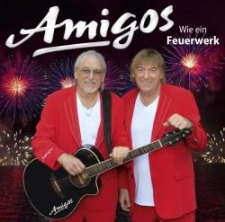 """Das neue Album """"Wie ein Feuerwerk"""" der Amigos ist am 22. Juli 2016 erschienen"""