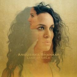 "Anoushka Shankars neues Album ""Land of Gold"" ist am 1. April 2016 erschienen"