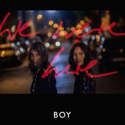 """Das neue Album """"We Were Here"""" von Boy wird am 21. August 2015 erscheinen"""