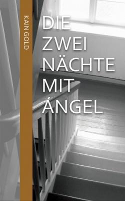 """""""Die zwei N�chte mit �ngel"""" ist als Buch und eBook erh�ltlich"""