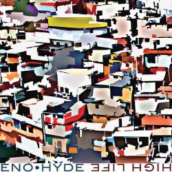 """Das zweite Album """"High Life"""" von Brian Eno und Karl Hyde ist bereits am 27. Juni 2014 erschienen"""