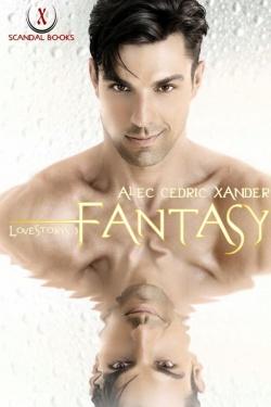 Verkaufsf�rderndes Cover: Alec Cedric Xanders neuer Roman erschien am 14. April 2014 im X-Scandal Books Verlag