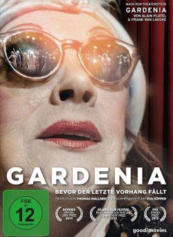 """""""Gardenia � Bevor der letzte Vorhang f�llt"""" ist am 3. Juli 2015 auf DVD erschienen"""