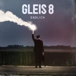 """Das neue Album """"Endlich"""" von Gleis 8 ist am 12. Februar 2016 erschienen"""