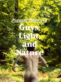 """""""Guys, Light, and Nature"""" ist in einer limitierten Auflage von 1.000 St�ck erschienen"""