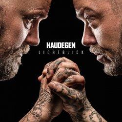 """Das neue Album """"Lichtblick"""" von Haudegen ist am 25. September 2015 erschienen"""