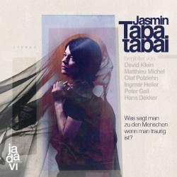 """Jasmin Tabatabais neues Album """"Was sagt man zu den Menschen wenn man traurig ist?"""" ist bereits am 20. Mai 2016 erschienen"""