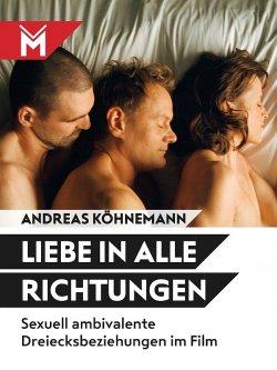 """""""Liebe in alle Richtungen"""" ist im M�hlbeyer Filmbuchverlag erschienen"""