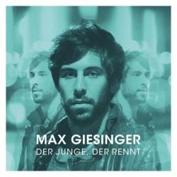 """Max Giesingers neues Album """"Der Junge, der rennt"""" ist am 8. April 2016 erschienen"""