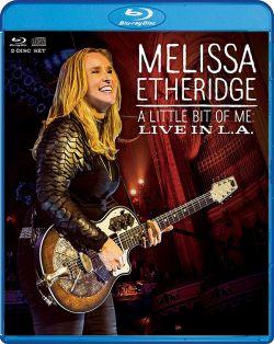 """""""A Little Bit Of Me:Live In L.A."""" von Melissa Etheridge ist am 10. Juli auf CD, DVD und Blu-ray erschienen"""
