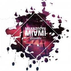 """""""Milk & Sugar Miami Sessions 2014""""  erscheint am 21. März 2014"""
