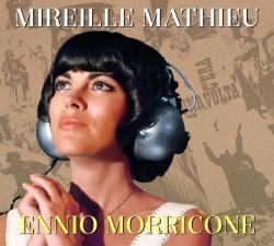 """Das remastered Album """"Ennio Morricone"""" aus dem Jahr 1974 von Mireille Mathieu ist am 29. April 2016 erschienen"""