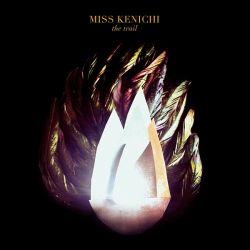 """Das neue Album """"The Trail"""" von Miss Kenichi ist am 14. November 2014 erschienen"""