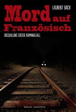 """Gelungener Start einer neuen Krimi-Reihe mit dem schwulen Privatdetektiv Claude Bocquillon: """"Mord auf Franz�sisch"""""""