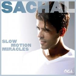 """Das neue Album """"Slow Motion Miracles"""" von Sachal ist am 6. M�rz 2015 erschienen"""