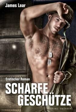 """""""Scharfe Geschütze"""" ist am 1. September 2015 im Bruno Gmünder Verlag erschienen"""