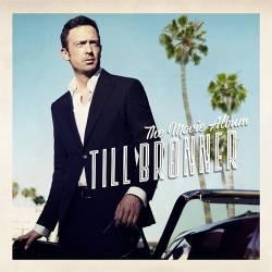 """Till Br�nners neues Album """"The Movie Album"""" mit den emotionalsten Filmsongs ist am 26. September 2014 erschienen."""