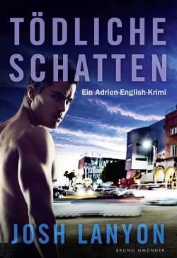 """""""Tödliche Schatten. Ein Adrien-English-Krimi"""" ist am 1. Oktober 2014 im Bruno Gmünder Verlag erschienen"""