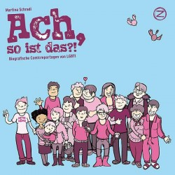 """Der Comicroman """"Ach, so ist das?!"""" ist am 2. Juni 2014 im Zwerchfell Verlag erschienen"""