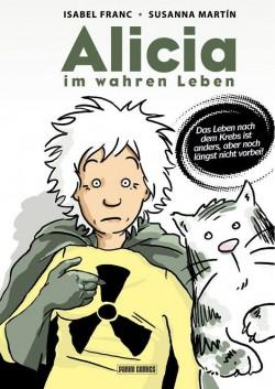 Die Graphic Novel ist im Sommer 2013 im Panini Verlag erschienen