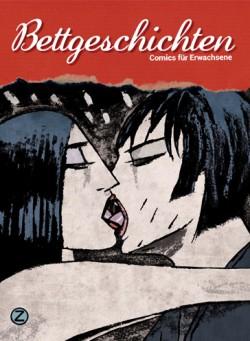 """Von bisexuellen Kriminellen und unz�chtigen Pilzen: In """"Bettgeschichten"""" lassen 18 deutsche Zeichnerinnen und Zeichner die Sau raus"""