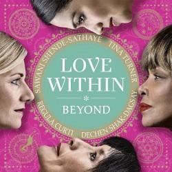 """Das Album """"Love Within"""" ist am 6. Juni 2014 erschienen. Sämtliche Erträge aus dem Verkauf der Alben gehen direkt an wohltätige Organisationen, die von den Frauen ausgewählt werden"""