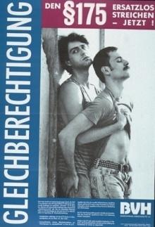 Mit diesem Plakat warb der mittlerweile verblichene Bundesverband Homosexualität 1991 für die Abschaffung des Paragrafen 175