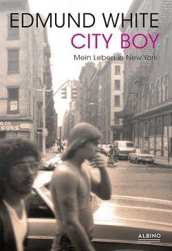 """""""City Boy"""" ist im wiedergegründeten Albino Verlag erschienen – einem Imprint des Berliner Bruno Gmünder Verlags"""