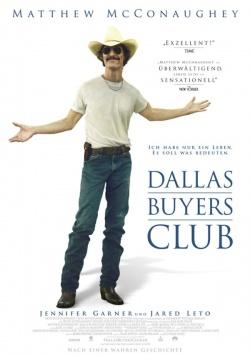 """Das Plakat zum Film: Bundesweiter Kinostart von """"Dallas Buyers Club"""" ist am 6. Februar 2014"""