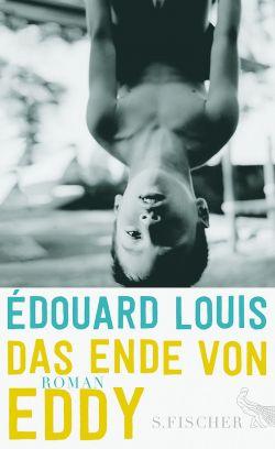 """""""Das Ende von Eddy"""" ist Mitte Februar 2015 im S. Fischer Verlag erschienen"""