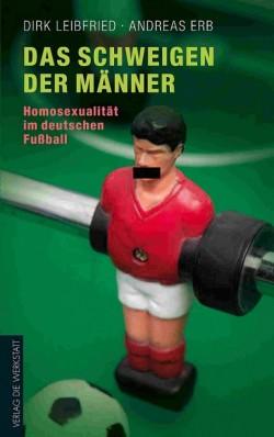 """Dirk A. Leibfried und Andreas Erb sind Autoren des Buches """"Das Schweigen der M�nner � Homosexualit�t im deutschen Fu�ball"""", das im August 2011 im Verlag Die Werkstatt erschienen ist."""