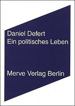 """Das Interview-Buch """"Ein politisches Leben"""" ist 2015 im Berliner Merve Verlag erschienen"""