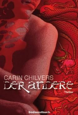 """Carin Chilvers' Roman """"Der Andere"""" ist im S�dwestbuch Verlag Stuttgart erschienen"""