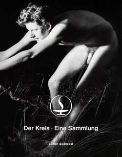 """Cover des Buches: Mit """"Der Kreis – Eine Sammlung"""" mischt die Edition Salzgeber den LGBT-Buchmarkt auf"""