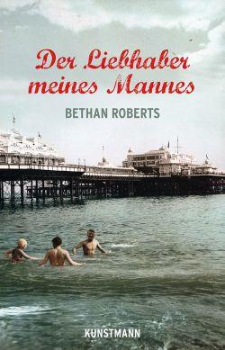 """""""Der Liebhaber meines Mannes"""" ist im Antje Kunstmann Verlag erschienen. Englischer Originaltitel des Romans ist """"My Policeman"""""""