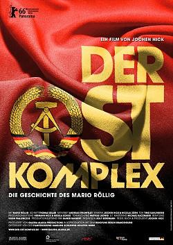 "Poster zum Film: In Berlin startet ""Der Ost-Komplex"" am 10. November 2016, im Rest der Republik erst am 19. Januar 2017"
