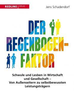 """""""Der Regenbogen-Faktor"""" von Jens Schadendorf ist am 13. Juni 2014 erschienen"""