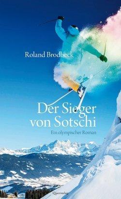 """Brodbecks Roman """"Der Sieger von Sotschi"""" ist im schwul-lesbischen Berliner Querverlag erschienen"""