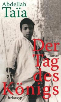 """Taïas letzter Roman """"Der Tag des Königs"""" wurde als einzigier ins Deutsche übersetzt"""