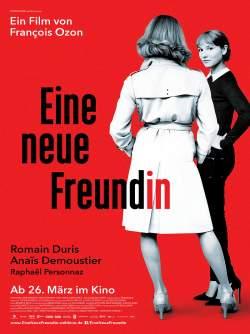 """Poster zum Film: """"Eine neue Freundin"""" startet am 26. M�rz 2015 in den deutschen Kinos"""