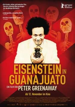 """Poster zum Film: """"Eisenstein un Guanajuato"""" startet am 12. November 2015 in den deutschen Kinos"""