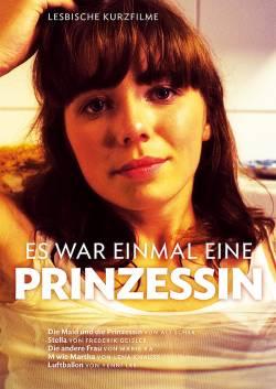"""Die Edition Salzgeber hat die Kurzfilmsammlung """"Es war einmal eine Prinzessin"""" Ende Juli auf DVD ver�ffentlicht"""