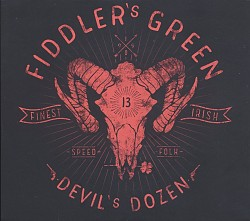 """Das neue Album """"Devil's Dozen"""" von Fiddler's Green ist am 28. Oktober 2016 erschienen"""