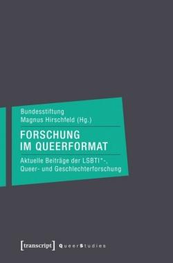 """""""Forschung im Queerformat"""" ist Anfang September im transcript Verlag erschienen"""
