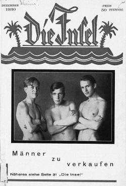 """Davon k�nnen heutige Gay-Magazine nur tr�umen: """"Die Insel"""" war mit 150.000 Exemplaren die auflagenst�rkste  Szene-Zeitschrift in der Weimarer Republik"""
