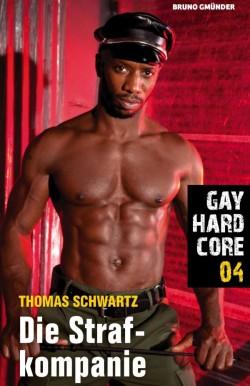 """""""Gay Hardcore 04: Die Strafkompanie"""" ist am 1. Februar 2016 erschienen"""