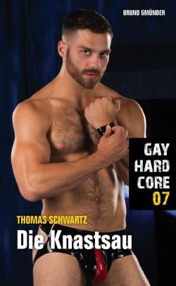 """""""Gay Hardcore 07: Die Knastsau"""" ist am 1. August 2016 erschienen"""