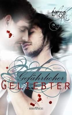 """Der schwule Roman """"Gef�hrlicher Geliebter"""" ist im Sieben Verlag erschienen"""
