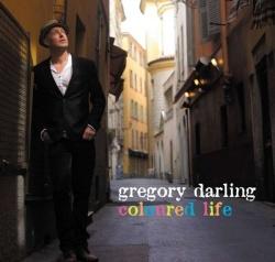 """Mit seinem dritten Soloalbum """"Coloured Life"""" bietet Gregory Darling eine Mischung aus Pop und Soul, die an entspannte Gespr�che mit guten Freunden erinnert"""